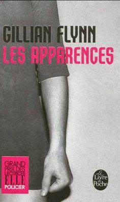 Langue Déliée, blog littéraire: Les apparences - Gillian Flynn
