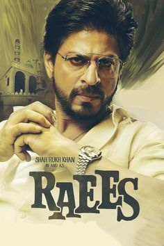 Watch Raees (2017) Full Movie HD Free Download