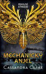 Mechanicky anjel (Cassandra Clare)
