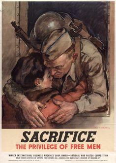 Sacrifice: The Privilege of Free Men