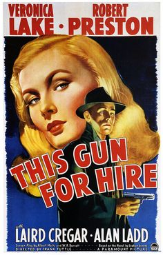 This Gun for Hire is a 1942 American crime drama film noir, directed by Frank Tuttle and based on the novel A Gun for Sale by Graham Greene. The drama features Veronica Lake, Robert Preston, Laird Cregar, Alan Ladd Old Movie Posters, Classic Movie Posters, Cinema Posters, Movie Poster Art, Film Posters, Vintage Posters, Poster Retro, Poster Frames, Veronica Lake