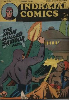 Indrajal Comics - The Iron Willed Saviour (Part 1 of (Issue) Vintage Comic Books, Vintage Comics, Indrajal Comics, Front Cover Designs, Comic Covers, Book Publishing, Books To Read, Novels, Iron