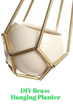 """DIY Brass Hanging Planter 