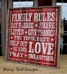 Three Mango Seeds:  RULES FOR THE FAMILY SIGN ON PALLET WOOD
