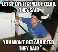 I'm crying I'm laughing so hard at this! It's funny cause me and my sister LOVE this game! We love to play Legend of Zelda, Twilight Princess.