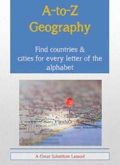 """Here's a fun, challenging way to teach global awareness and one of the five themes of geography: Place. The """"A-to-Z Countries"""" and """"A-to-Z World Cities"""" assignments require students to find a country or world city for each letter of the alphabet. These are great, flexible assignments that you can leave with a substitute teacher or to be used on a regular learning day. You simply need a well-labelled world political map or Internet access for quick reference to sites like Google or…"""