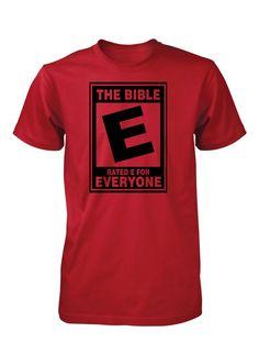 The Bible Rated E Everyone Christian Shirt