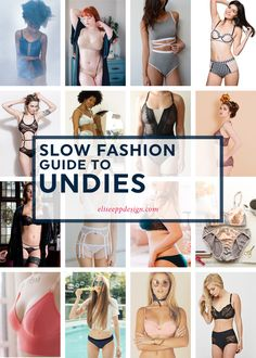Slow Fashion Guide to Undies – Elise Epp Design