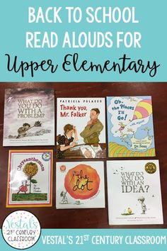 Back to school read alouds are a great way to introduce rules and   expectations to upper elementary during the first week of school. Here   are the best back to school read alouds and how you can use them to   start positive conversations with upper elementary students!   #vestals21stcenturyclassroom #backtoschool #backtoschoolreadalouds   #readaloudsforupperelementary