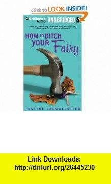 How to Ditch Your Fairy (9781441801944) Justine Larbalestier, Kate Atkinson , ISBN-10: 1441801944  , ISBN-13: 978-1441801944 ,  , tutorials , pdf , ebook , torrent , downloads , rapidshare , filesonic , hotfile , megaupload , fileserve