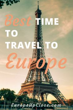 What is the Best Time to Travel To Europe    #Europe #europe_vacations #TravelTips #europetravel