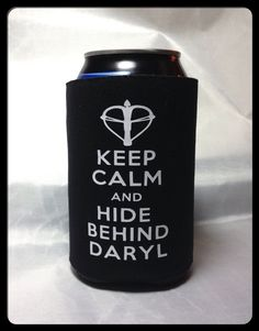 Keep Calm And Hide Behind Daryl Koozie Walking Dead Can or Bottle on Etsy, $5.00