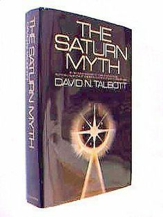 The Saturn Myth: A Reinterpretation of Rites and Symbols Illuminating Some of the Dark Corners of Primordial Society by David N Talbott,http://www.amazon.com/dp/0385113765/ref=cm_sw_r_pi_dp_dc2Dtb1B49KBQPSB
