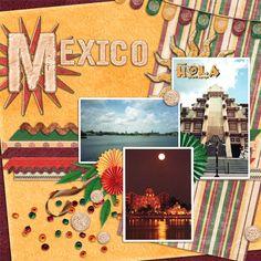 Mexico layout by Carolc; Disney; MouseScrapper.com