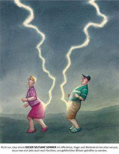 Deix - 2012 (24) - Nicht nur, dass einem DIESER SELTSAME SOMMER mit Affenhitze, Hagel und Wolkenbrüchen alles versaut, muss man sich jetzt auch noch fürchten, von gefährlichen Blitzen getroffen zu werden.