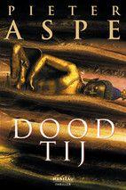Dood tij by Pieter Aspe