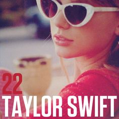Taylor Swift - Taylor Swift - 22 made by MrNorthWes