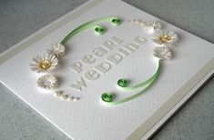 Pearl anniversary card, 30th, congratulations, quilled, paper quilling