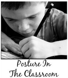 PT Corner: Posture in the Classroom- pinned by @PediaStaff – Please Visit ht.ly/63sNtfor all our pediatric therapy pins