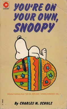 You`re on Your Own, Snoopy by Charles M Schulz 1978 Paperback Book