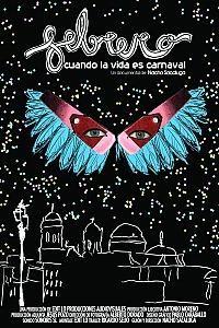 Febrero. Cuando la vida es Carnaval (2009) Nacho Sacaluga