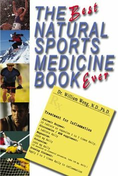 The Best Natural Sports Medicine Book Ever by Dr. William Wong, http://www.amazon.com/dp/B00CNVPILU/ref=cm_sw_r_pi_dp_nxW8sb1CPHXA9