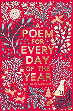 A Poem for Every Day of the Year: Amazon.co.uk: Allie Esiri, Zanna Goldhawk: 9781509860548: Books