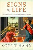 Title: Signs of Life: 40 Catholic Customs and Their Biblical Roots. Author: Scott Hahn.