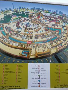 This is the map of the Global Village, it helps the visitors to know their destinations.
