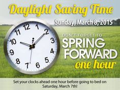 Spring Daylight Savings Time is this weekend! Don't forget to set your clocks one hour ahead before going to sleep on Saturday!