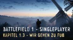 Battlefield 1 Singleplayer Kapitel 1.3   Wir gehen zu Fuß   Xlear  RetroWave
