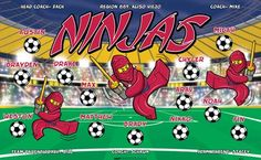 Ninjas-40512 digitally printed vinyl soccer sports team banner. Made in the USA and shipped fast by BannersUSA. www.bannersusa.com