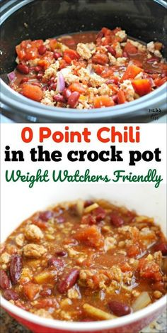point Chili in the Crock Pot will become your new Weight Watchers favorite. Filling and delicious and so easy to make.This 0 point Chili in the Crock Pot will become your new Weight Watchers favorite. Filling and delicious and so easy to make. Weight Watcher Dinners, Plan Weight Watchers, Weight Watchers Chili, Dessert Weight Watchers, Weight Watchers Lunches, Weight Watchers Chicken, Weight Watcher Crockpot Recipes, Weight Watchers Recipes With Smartpoints, Pastas Recipes