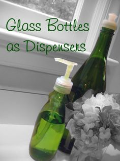 Screw-on plastic dispenser tops from store bought soaps, shampoos and lotions will actually fit on top of glass bottles!