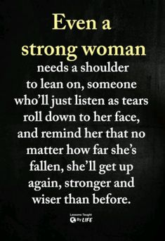 Quotes About Strong Women To Motivate amp; Inspire 10 Quotes About Strong Women To Motivate amp; Quotes About Strong Women To Motivate amp; True Quotes, Great Quotes, Quotes To Live By, Inspirational Quotes, How Are You Quotes, Rest Day Quotes, Hold Me Quotes, Thank You Quotes For Friends, Tough Love Quotes