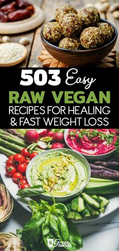 503 Easy Raw Vegan Recipes For Healing & Fast Weight Loss These raw vegan recipe. - 503 Easy Raw Vegan Recipes For Healing & Fast Weight Loss These raw vegan recipes are simple and qu - Keto Vegan, Roh Vegan, Raw Vegan Recipes, Vegan Dinner Recipes, Vegan Foods, Vegetarian Recipes, Paleo, Healthy Recipes, Oven Recipes