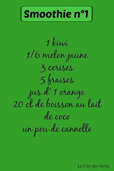 recette smoothie 1: kiwi, melon jaune, cerises, fraises, orange, lait de coco [La Cité des Vents]