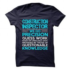 Awesome Shirt for ** CONSTRUCTION-INSPECTOR ** T-Shirts, Hoodies (19.99$ ==► Order Here!)