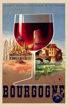 Bourgogne 1930 France - French travel and wine poster features a glass of red wine and behind it is a country castle and a seaside village.  #DuVino #wine www.vinoduvino.com