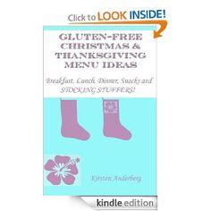 Kindle Freebie: GLUTEN-FREE CHRISTMAS & THANKSGIVING MENU IDEAS 11/13/12