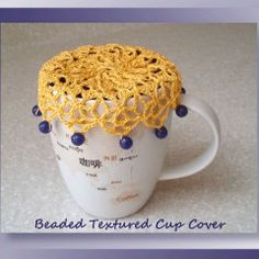 """I added """"Beaded Textured Cup Cover - Free Cup Cover Pattern"""" to an Crochet Kitchen, Crochet Home, Crochet Gifts, Free Crochet, Crochet Things, Crochet Hook Sizes, Thread Crochet, Crochet Doilies, Beaded Crochet"""