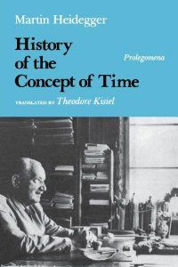 History of the Concept of Time: Prolegomena (Studies in Phenomenology and Existential Philosophy): Martin Heidegger, Richard Polt, Theodore ...