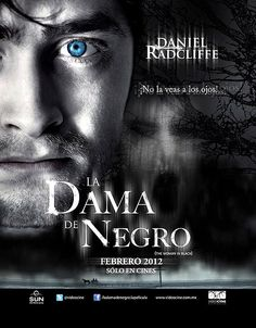 """Cartel póster de """"La dama de negro"""" o """"La mujer de negro""""(en España). En la entrada del blog se reúne la preview, el tráiler final en castellano, la sinopsis y las mejores imágenes. Protagonizada por Harry Potter, digo Daniel Radcliffe"""