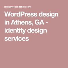 WordPress design in Athens, GA - identity design services