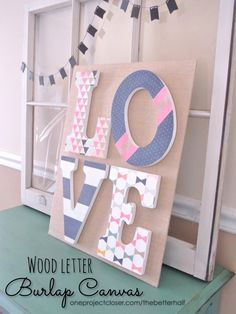 so cute!!! DIY wood letter burlap canvas