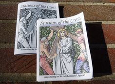 New Printable Stations Of The Cross Booklet - According to St. Alphonsus Liguori. Prints two booklets. Children love to color the details.