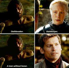 El honor también es intrínseco en su relación con Brienne. Es el honor que él ve en ella lo que inicialmente lo atrajo y fue el darse cuenta de que él no es un hombre sin honor lo que hace que ella comience a enamorarse de él. Y cuando él le entrega Guardajuramentos, ella literalmente se vuelve su guardajuramentos, partiendo para asegurase de que las niñas Stark están a salvo para que su juramento sea honrado.