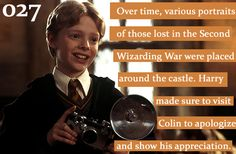 Harry Potter Head Canon: Over time, various portraits of those lost in the Second Wizarding War were placed around the castle. Harry made sure to visit Colin to apologize and show his appreciation.