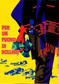 A Fistful of Dollars (Sergio Leone, 1964) Unused Italian design by Michelangelo Papuzza