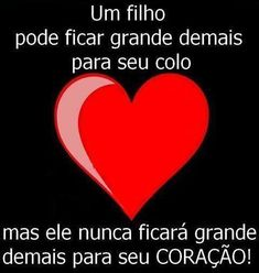 Um filho pode ficar grande demais para seu colo Love My Boys, Love Mom, Mothers Love, Family Love, Peace And Love, Frases Show, Portuguese Words, Peace Love And Understanding, Word 3